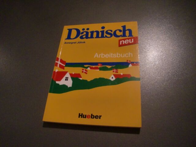 Dänisch neu.Arbeitsbuch.Ein Sprachkurs für Jugendliche und Erwachsene (A.Jöhnk)