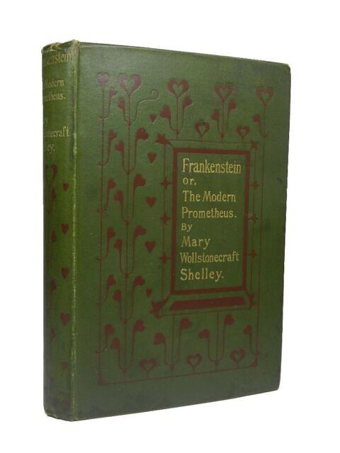 Frankenstein or, The Modern Prometheus | Mary Wollstonecraft Shelley | 1897