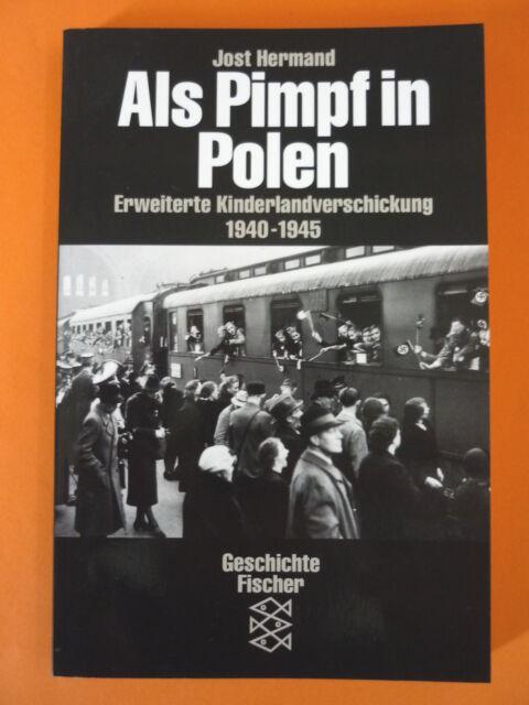 Hermand,Jost: Als Pimpf in Polen - Erweiterte Kinderlandverschickung 1940-1945