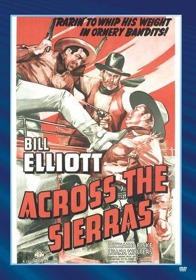 ACROSS THE SIERRAS (1941 Bill Elliott) Region Free DVD - Sealed