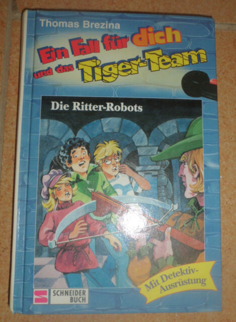 Ein Fall für dich und das Tiger-Team. Band 4: Die Ritter Robots (1995)