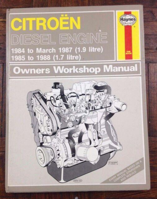 Haynes Citroen Diesel Engine 1984 March 1987 1.9 1985 1988 1.7 Book