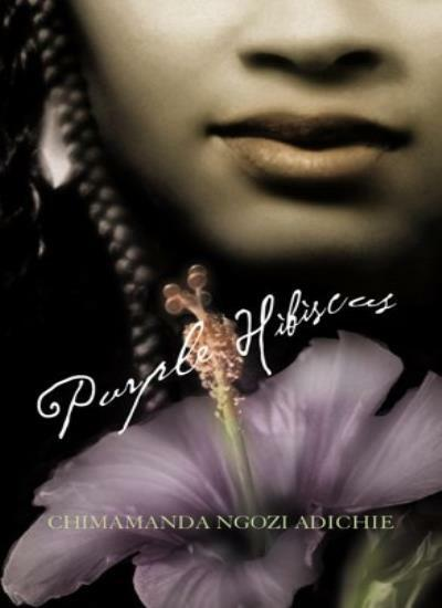 Purple Hibiscus,Chimamanda Ngozi Adichie