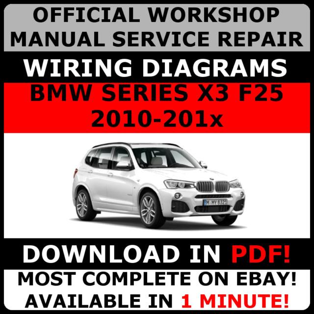 official workshop manual service repair bmw series x3 f25 2010 rh ebay com 2014 BMW X3 2007 BMW X3