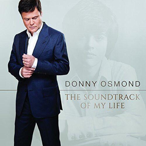 Donny Osmond - Soundtrack of My Life [New CD]