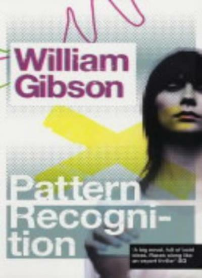 Pattern Recognition,William Gibson