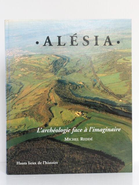 Alésia, Michel REDDÉ. Photos aériennes, aquarelles. Éditions Errance 2003. Relié