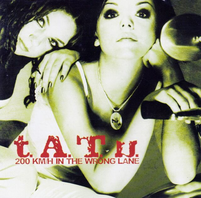 T.A.T.U. : 200 KM/H IN THE WRONG LANE / CD (UNIVERSAL MUSIC 2002)