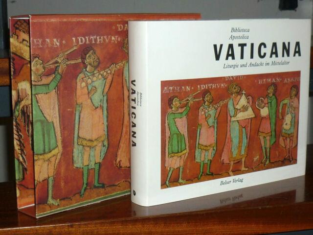 Bibliotheca Apostolica Vaticana. Liturgie und Andacht im Mittelalter