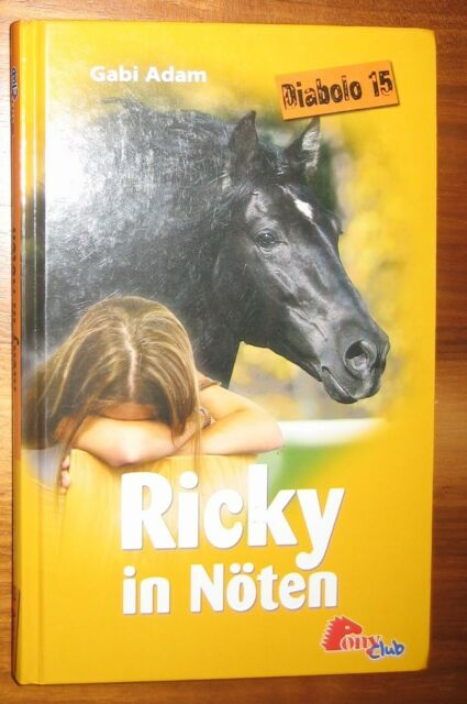 Diabolo 15 - Ricky in Nöten - Gabi Adam - Buch Pony Club