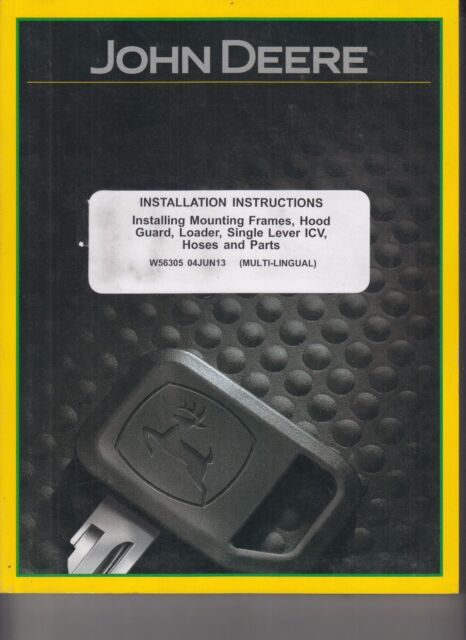 John Deere D170 Loader Installation Manual Mounting Frames Hood ...