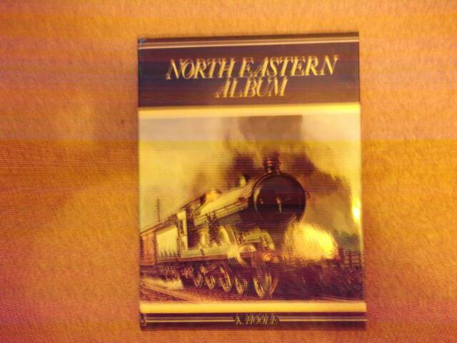 North Eastern Album by K. Hoole (Hardback, 1974)
