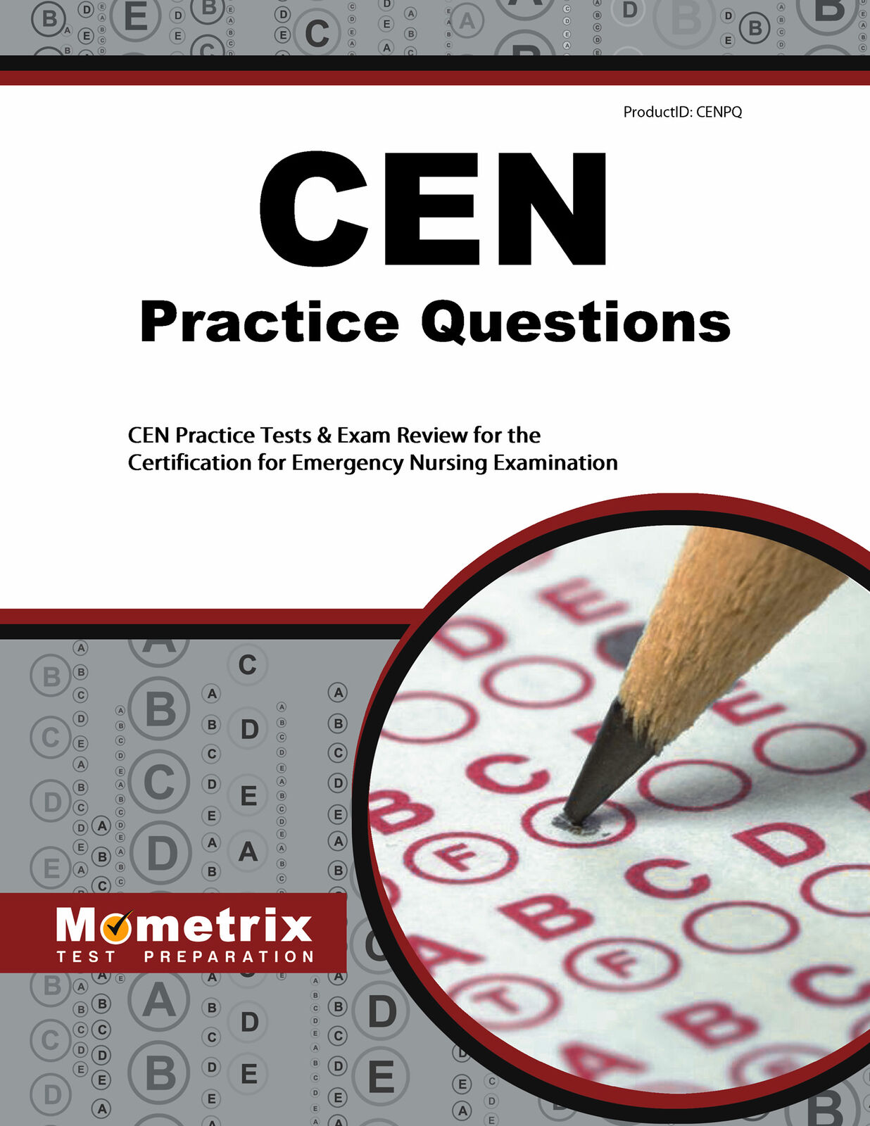 Cen Exam Practice Questions Cen Practice Tests And Review For The