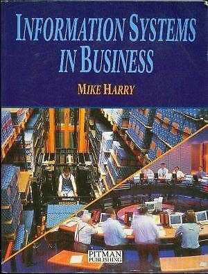 Information Systems in Business, Harry, M.J.S., Used; Good Book