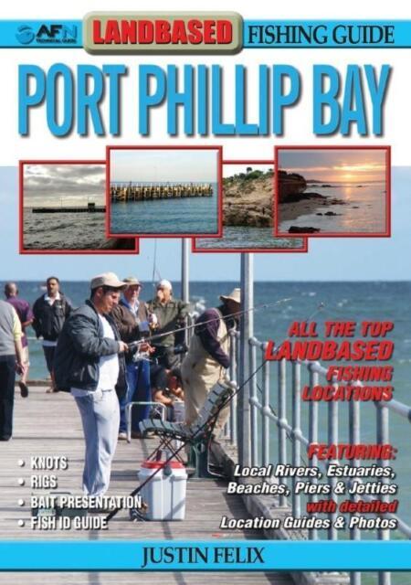 AFN LANDBASED PORT PHILLIP BAY FISHING GUIDE - SEA FISHING - DETAILED