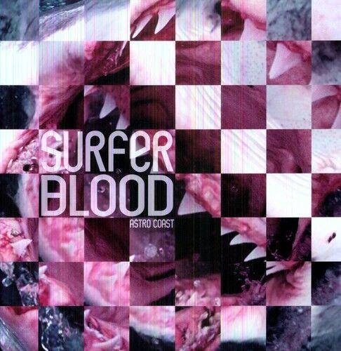 Surfer Blood - Astro Coast [New Vinyl] Mp3 Download, Reissue