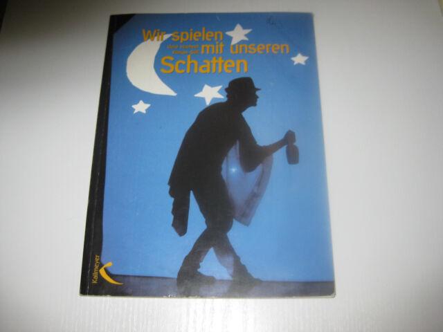 Wir spielen mit unseren Schatten von Florian Söll, Gerd Haehnel (2000)