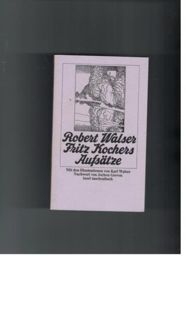 Robert Walser - Fritz Kochers Aufsätze - 1974