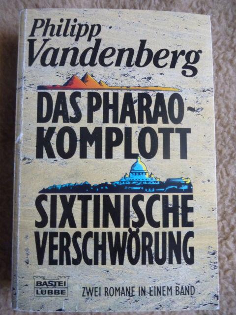 Das Pharao-Komplott / Sixtinische Verschwörung, Philipp Vandenberg, Bastei 12264