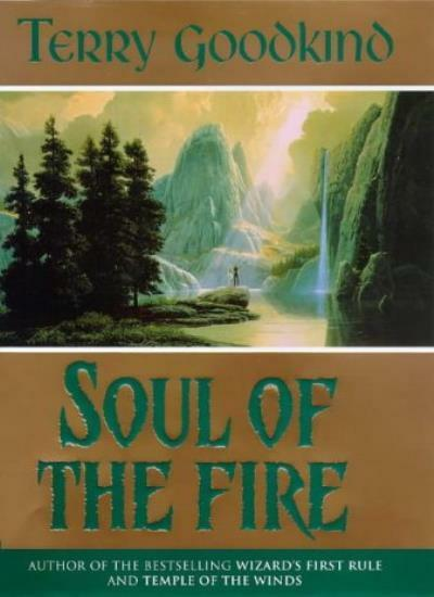 Soul of the Fire,Terry Goodkind