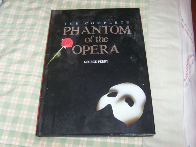 The Complete Phantom of the Opera by George Perry (Hardback, 1988)