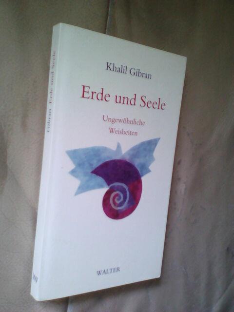 Khalil Gibran: Erde und Seele (Klappenbroschur)