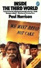 INSIDE THE THIRD WORLD: AN ANATOMY OF POVERTY (PELICAN S.), PAUL HARRISON, Used;