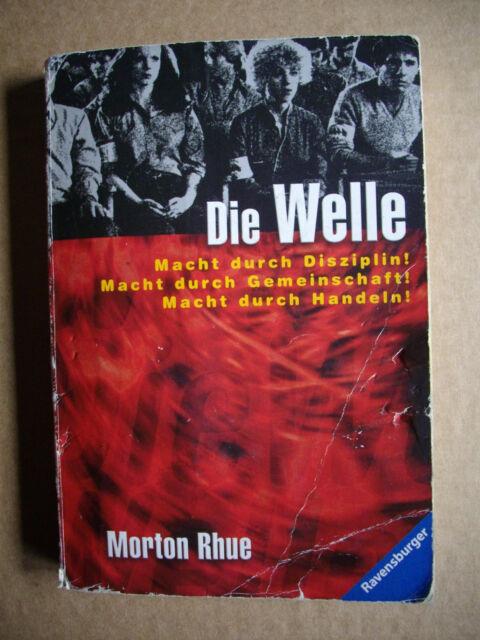 Buch - DIE WELLE (Morton Rhue) Macht durch Disziplin! Macht durch Gemeinschaft!