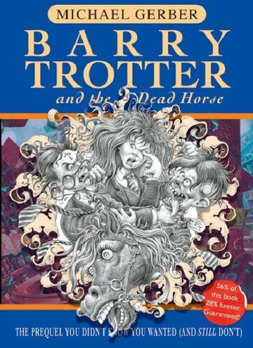 Barry Trotter And The Dead Horse (GOLLANCZ S.F.),Michael Gerber- 9780575076921