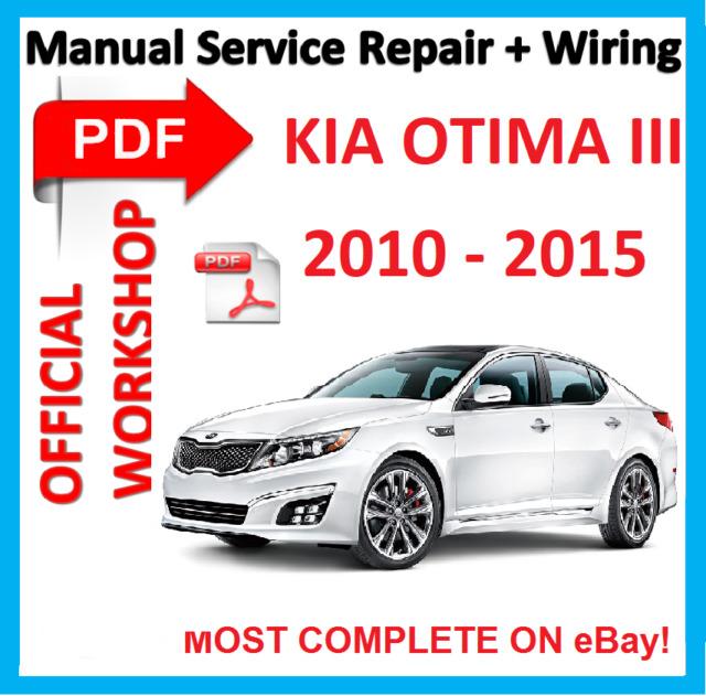 official workshop manual service repair for kia optima 3 iii 2010 rh ebay com Kia Optima Manual Transmission Kia Optima Manual PDF
