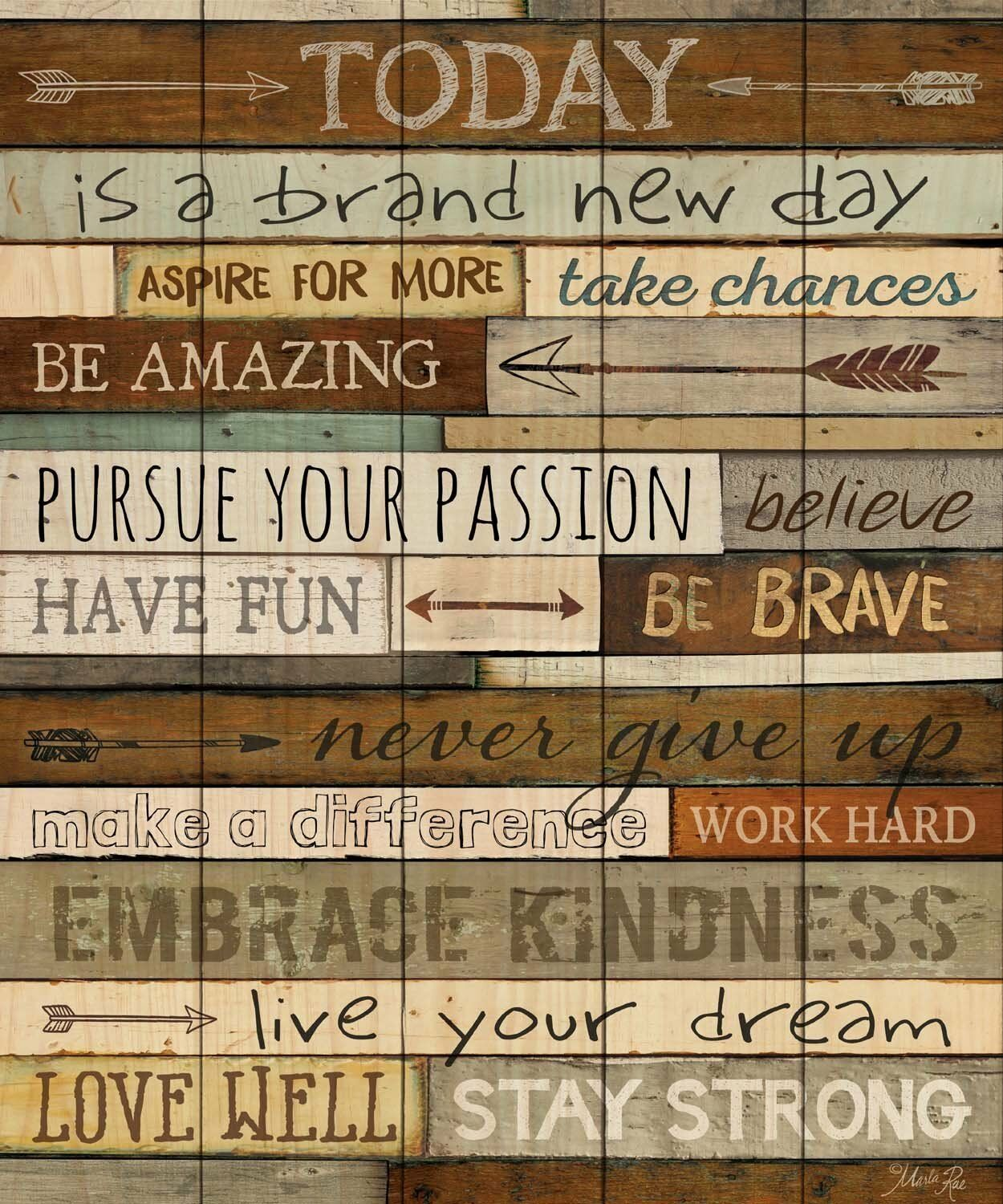 Inspirational Phrases Today Is A Day Inspirational Phrases 21 X 18 Wood Pallet Wall Art