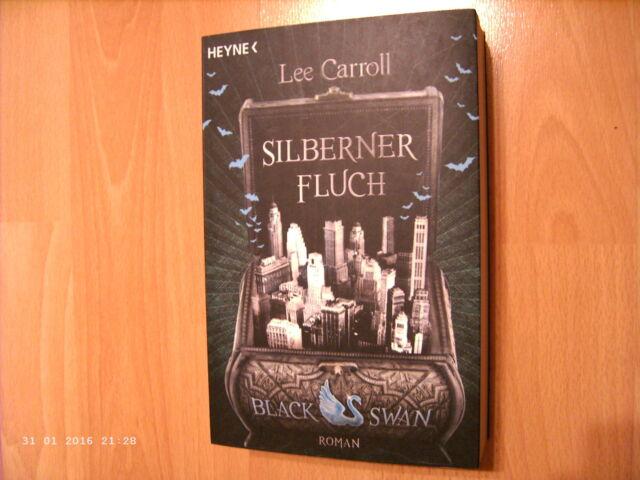Lee Carroll: Ein Black Swan Roman - Silberner Fluch / ungelesen + neuwertig