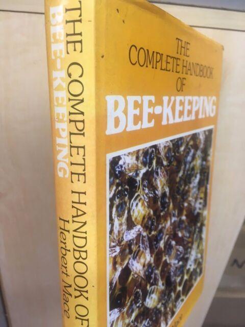 The Complete Handbook of Bee-keeping. Herbert Mace