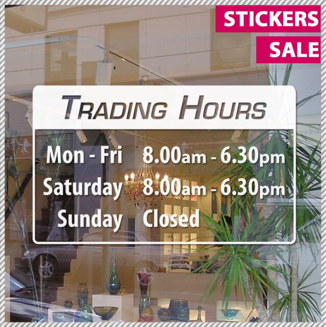 Custom vinyl lettering trading opening hours sticker decal business shop sign