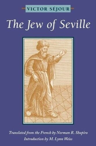 Very Good, The Jew of Seville, Sejour, Victor, Book