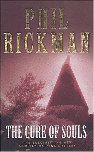 The Cure of Souls (Merrily Watkins Mysteries) By Phil Rickman