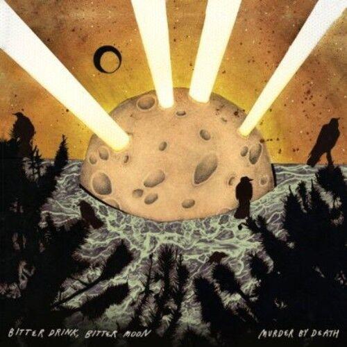Murder by Death - Bitter Drink, Bitter Moon [New Vinyl LP]