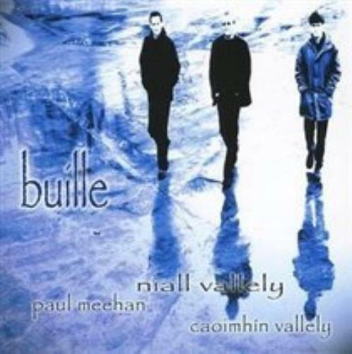 BUILLE - Niall Vallely Paul Meehan Caoimhin Vallely (NEW SEALED CD) Folk