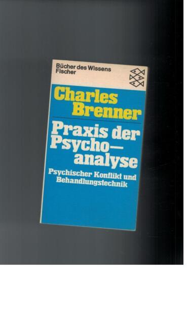 Charles Brenner - Praxis der Psychoanalyse - 1982