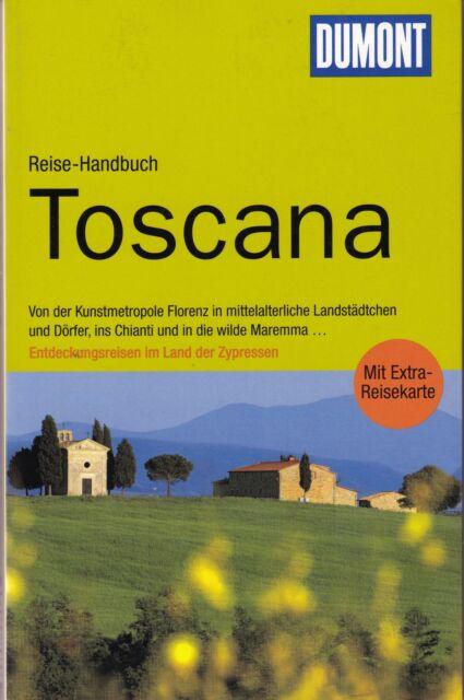 DuMont Reise-Handbuch Reiseführer Toscana / Toskana 2. Auflage 2013