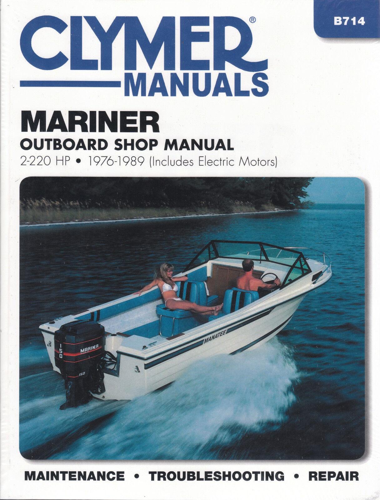 clymer manual mariner 2 220 hp ob 1976 1989 b714 marine ebay rh ebay com Clymer Reamer Specs clymer boat repair manuals
