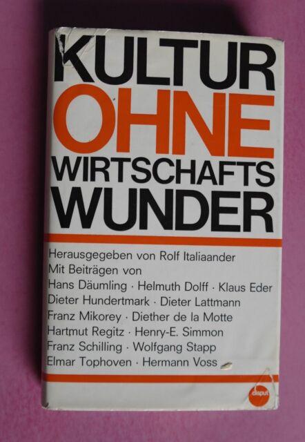 R80697 Kultur ohne Wirtschaftswunder - Gebundene Ausgabe – 1970