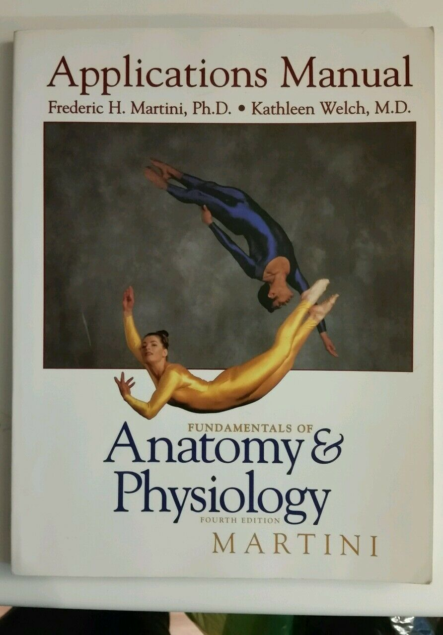 Fundamentals of Anatomy and Physiology by Frederic H. Martini and ...