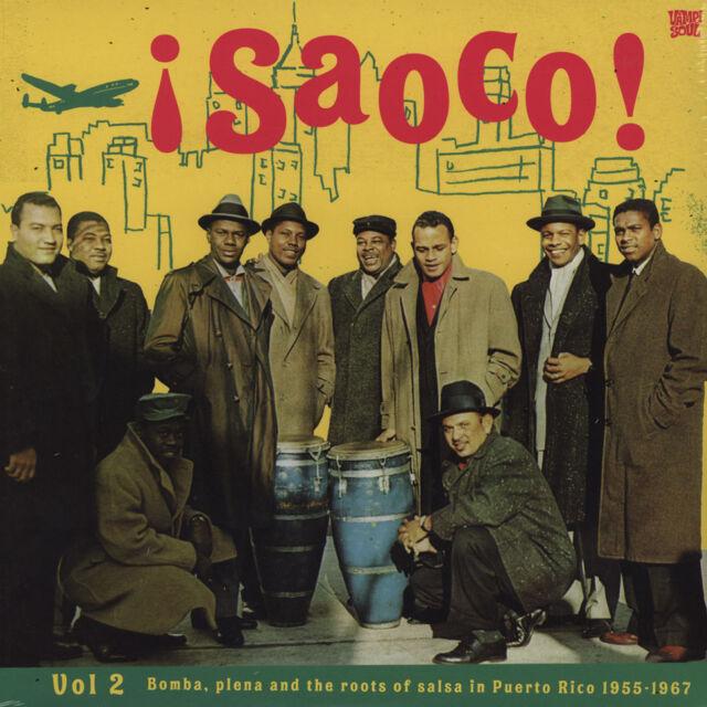 V.A. - Saoco! Volume 2 - Bomba, Plena And The (Vinyl LP - 2013 - EU - Original)