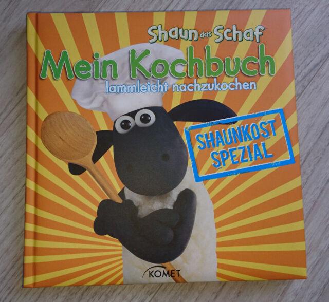 Shaun-das-Schaf - Mein Kochbuch, lammleicht nachzukochen von Nick Park