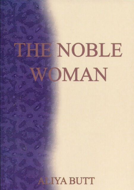 The Noble Woman - Aliyah Butt (Paperback)