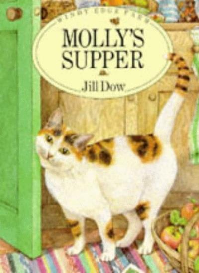 Molly's Supper (Windy Edge Farm),Jill Dow- 9780711205697