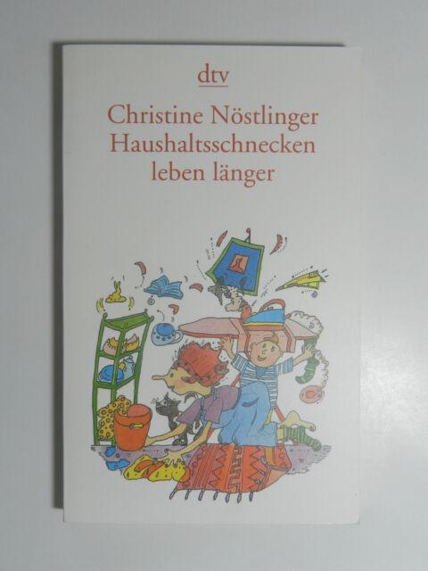 Christine Nöstlinger Haushaltsschnecken leben länger dtv