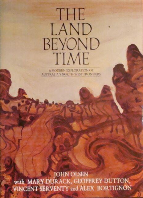 JOHN OLSEN - artist book - Land Beyond Time (Kimberleys WA) - 312p Hardback
