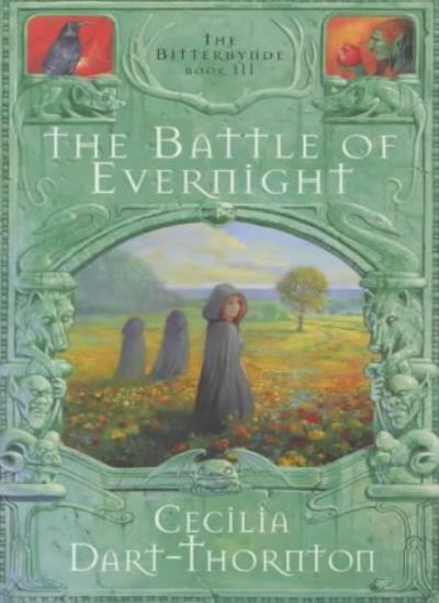 The Battle of Evernight (The Bitterbynde Trilogy),Cecilia Dart-Thornton